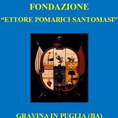"""Rubrica """"Passeggiando con la storia"""" - compleanno fondazione Santomasi"""