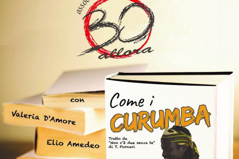 compagnia teatrale 30 allora- Come i Curumba