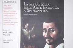 """Alla Finia si presenta """"La meraviglia dell'arte barocca a Spinazzola"""" di Antonia Magistro"""
