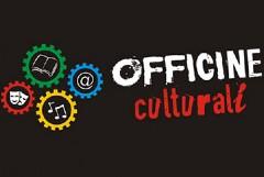 Promosso il progetto di riqualificazione delle officine culturali