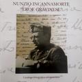 Nunzio Incannamorte, Capitano, Medaglia d'oro al Valor Militare