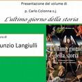 """Alla Finia si presenta """"L'ultimo giorno della storia"""" di Carlo Colonna"""