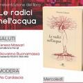 """Presentazione del libro di Vincenza Lorusso """"Le radici nell'acqua"""""""