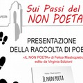 """""""Il non poeta"""", raccolta di poesie di Felice Mastropietro"""