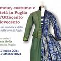"""""""Glamour, costume e società in Puglia dall' 800 al 900"""", abiti in mostra all'ex convento Santa Sofia"""
