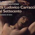 """""""La Pinacoteca Pomarici Santomasi: da Ludovico Carracci al Settecento"""""""