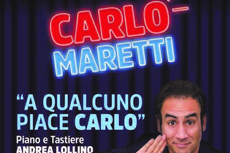 """Carlo Maretti in """"A qualcuno piace Carlo"""""""