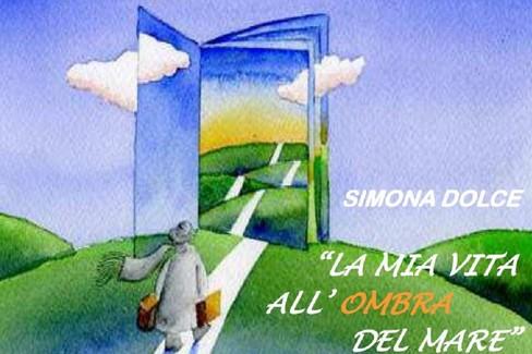 """""""La mia vita all'ombra del mare"""", incontro con l'autrice Simona Dolce"""