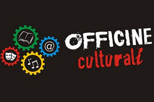 """Inaugurazione delle """"Officine Culturali"""""""